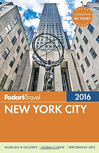 Fodor's New York City 2016 (Full-color Travel Guide) (Stores In Bronx Ny)