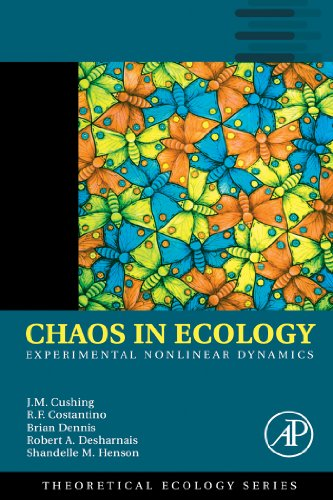 Chaos in Ecology: Experimental Nonlinear Dynamics (Theoretical Ecology Series) Pdf