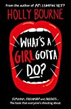 What's a Girl Gotta Do?: Am I Normal Yet? 03 (The Spinster Club Series)