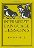 Intermediate Language Lessons, Emma Serl, 0965273571