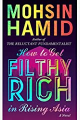 How to Get Filthy Rich In Rising Asia Hardcover