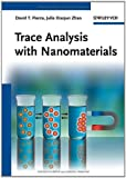 Trace Analysis with Nanomaterials, , 3527323503