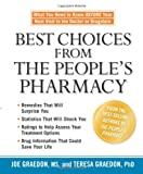 Best Choices from the People's Pharmacy, Joe Graedon and Teresa Graedon, 1594864071