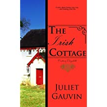 The Irish Cottage: Finding Elizabeth (The Irish Heart Series Book 1)