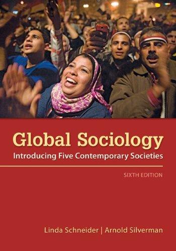 Global Sociology: Introducing Five Contemporary Societies (B&B Sociology)