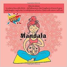 Mandala Libro Da Colorare La Salute Si Basa Sulla Felicita