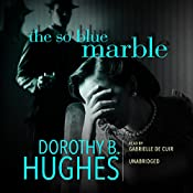 The So Blue Marble: Griselda Satterlee, Book 1 | Dorothy B. Hughes