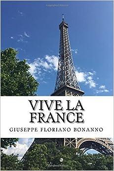 Vive la France: Alla scoperta della Francia seguendo gli azzurri a Euro 2016