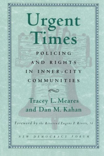 Urgent Times: Policing and Rights in Inner-City Communities (New Democracy Forum)