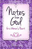 img - for Notes from God for a Woman's Heart (Care and Share...the Heart of God) book / textbook / text book