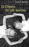 O Choro de um Sorriso (Portuguese Edition)