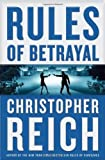 Rules of Betrayal, Christopher Reich, 0385531540