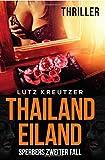 Thailandeiland: Sperbers zweiter Fall - Thriller (Bayern-Thriller)