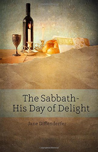 The Sabbath: His Day of Delight (BEKY Books) (Volume 9)