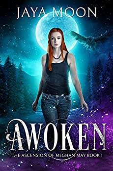 Awoken (The Ascension of Meghan May Book 1) by [Moon, Jaya]