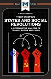 States and Social Revolutions: A Comparative Analysis of France, Russia, and China (The Macat Library)