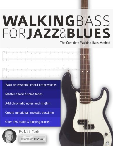 Walking Blues Bass (Walking Bass for Jazz and Blues: The Complete Walking Bass)