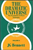 img - for Dramatic Universe, Volume 2: Foundations of Moral Philosophy (v. 2) book / textbook / text book