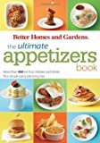 The Ultimate Appetizers Book, Better Homes and Gardens Books Staff, 0470634146