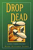 Drop Dead: A Paul Turner Mystery (Paul Turner Mysteries)