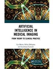 Artificial Intelligence in Medical Imaging: From Theory to Clinical Practice