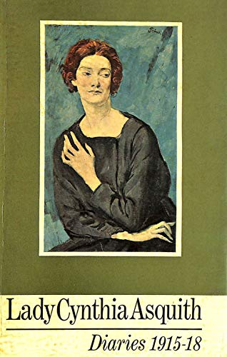 Lady Cynthia Asquith Diaries 1915-1918