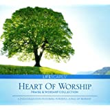 Heart of Worship: Praise and Worship Collection