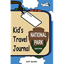 Kid's Travel Journal - National Park Edition