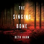 The Singing Bone | Beth Hahn