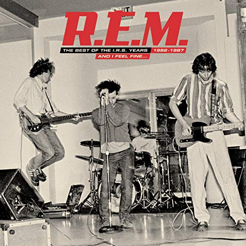 And I Feel Fine.....The Best Of The IRS Years 82-87 (Rem The Best Of The Irs Years)
