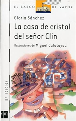 clinel  Buy La Casa De Cristal De Sr Clin (El barco de vapor / The Steamboat ...