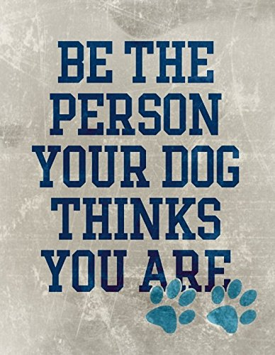 Nagoul Abstract Canvas - Be the Person your Dog thinks you a