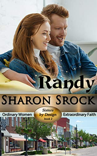 (Randy: inspirational romance (Sisters by Design Book 2))