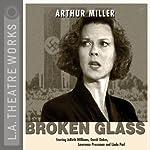 Broken Glass | Arthur Miller