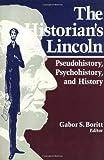 Historian's Lincoln, , 0252065441