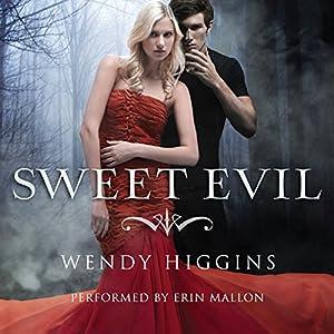 Sweet Evil Hörbuch