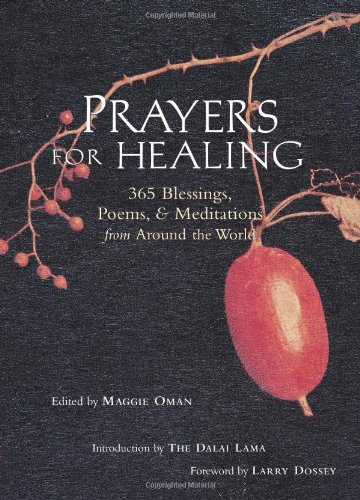 And Prayers Blessings (Prayers for Healing: 365 Blessings, Poems, & Meditations from Around the World)