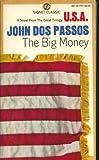 The Big Money, John Dos Passos, 0451517911