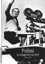 Fellini: Le magicien du réel