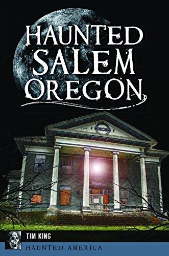 Haunted Salem, Oregon (Haunted America)