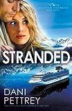 Stranded, Dani Pettrey, 0764209841