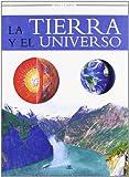 img - for La tierra y el universo / Earth, Science and the Universe (Saber Y Conocer) (Spanish Edition) book / textbook / text book