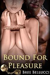 Bound For Pleasure (Masters of Bondage and Depravity Vol.3)