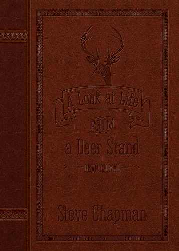 A Look at Life from a Deer Stand Devotional Easy Read Special - Stand Devotional