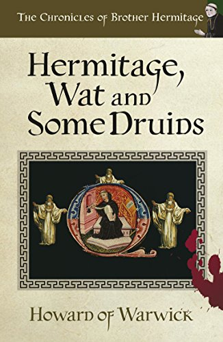Hermitage, Wat and Some Druids: We