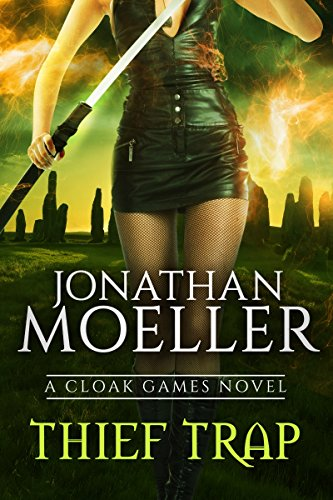 Cloak Games: Thief Trap by [Moeller, Jonathan]