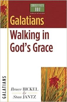 Book Galatians: Walking in God's Grace (Christianity 101? Bible Studies) by Bruce Bickel (2008-03-01)