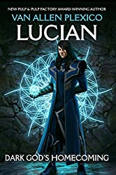 Lucian: Dark God's Homecoming (The Above Book 1)