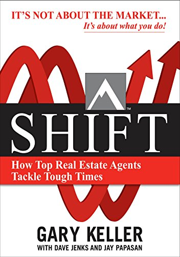 (SHIFT:  How Top Real Estate Agents Tackle Tough Times)