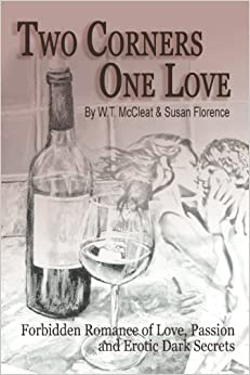Two Corners, One Love: Forbidden Romance of Love, Passion and Erotic Dark Secrets